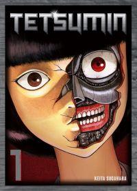 Tetsumin T1, manga chez Komikku éditions de Sugahara