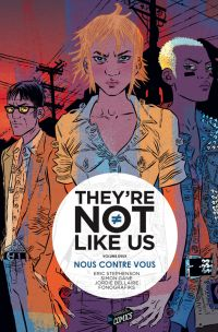They're Not Like Us T2 : Nous contre vous (0), comics chez Jungle de Stephenson, Gane, Bellaire