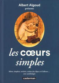 Les Coeurs simples, bd chez Casterman de Algoud, Collectif