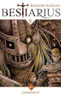 Bestiarius T5, manga chez Kazé manga de Kakizaki