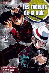 Les rôdeurs de la nuit  T2, manga chez Panini Comics de Gotouge