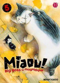 Miaou ! Big-Boss le magnifique  T5, manga chez Nobi Nobi! de Kakio