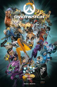 Overwatch T1 : Origins (0), comics chez Mana Books de Neilson, Burns, Brooks, Waugh, Chu, Robinson, Bengal, NG, Nesskain, Shuko, Cruz, Grundetjern, Montllo