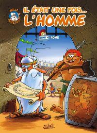 Il était une fois l'homme T4 : Rome (0), bd chez Soleil de Gaudin, Minte