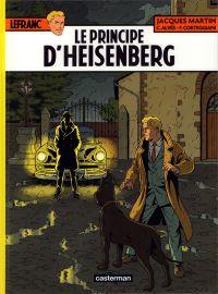 Lefranc T28 : Le Principe d'Heisenberg (0), bd chez Casterman de Corteggiani, Alvès, Bonaventure