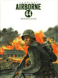 Airborne 44 T7 : Génération perdue (0), bd chez Casterman de Jarbinet