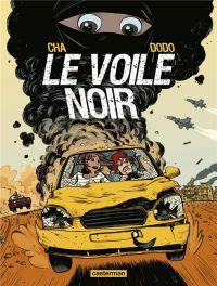 Le Voile Noir, bd chez Casterman de Dodo, Cha, Takaku, Takaku