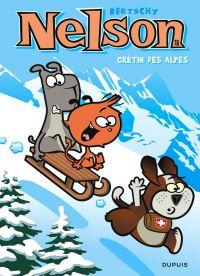 Nelson T18 : Crétin des alpes (0), bd chez Dupuis de Bertschy