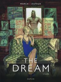 The Dream T1, bd chez Dupuis de Dufaux, March