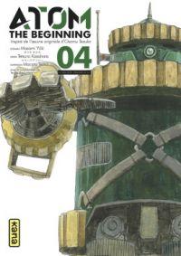 Atom - The beginning  T4, manga chez Kana de Tezuka, Yuuki, Kasahara