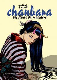 Chanbara T2 : Les fleurs du massacre (0), bd chez Nouveau Monde de Recchioni, Accardi, Simeone