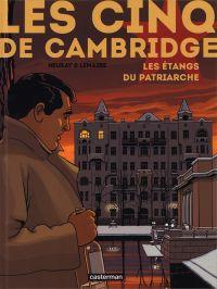 Les Cinq de Cambridge T3 :  Les Étangs du patriarche (0), bd chez Casterman de Lemaire, Neuray, Osuch