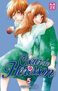 Cœur de hérisson T5, manga chez Kazé manga de Hinachi