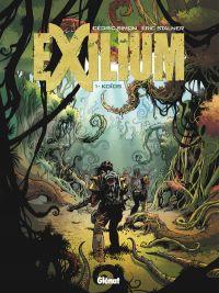 Exilium T1 : Koïos (0), bd chez Glénat de Stalner, Simon, Fantini