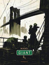 Giant T2, bd chez Dargaud de Mikaël