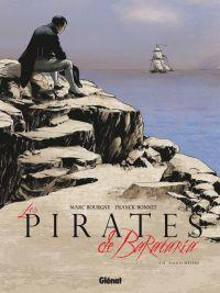 Les pirates de Barataria T11 : Sainte-Hélène (0), bd chez Glénat de Bourgne, Bonnet, Charly