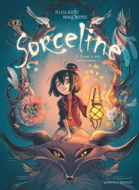 Sorceline T1 : Un jour, je serai Fantasticologue ! (0), bd chez Glénat de Douyé, Antista, Lowenael