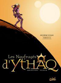Les naufragés d'Ythaq T4 : Tomes 10 à 12 (0), bd chez Soleil de Arleston, Floch, Guth