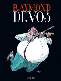 Raymond Devos, bd chez Jungle de Collectif