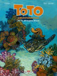 Toto l'ornithorynque T8 : Le dragon bleu (0), bd chez Delcourt de Omond, Yoann