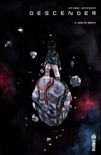 Descender T4 : Mise en orbite (0), comics chez Urban Comics de Lemire, Nguyen