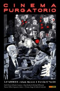 Cinema Purgatorio T2, comics chez Panini Comics de Gillen, Ennis, Brooks, Gage, Moore, DiPascale, Caceres, O'Neill, Calero, Andrade Jr