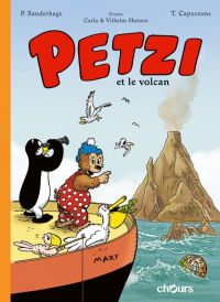 Petzi : Petzi et le volcan (0), bd chez Chours de Sanderhage, Capezzone, Zamor