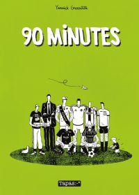 90 minutes, bd chez Delcourt de Grossetête