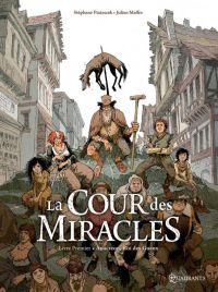 La Cour des miracles T1 : Anacréon, Roi des gueux (0), bd chez Soleil de Piatzszek, Maffre, Maffre, Durandelle
