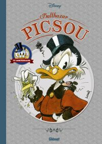 Balthazar Picsou, comics chez Glénat de Barks, Lapone, Keramidas, Loisel
