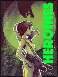 Héroïnes : Les figures féminines de la pop culture (0), comics chez Hachette de Djedoui, Degorge, Poujol, Haro, Suvilay, Vallet, Bourdaa, Benkemoun, Sauvage, Momoko, Meynet, Simeckova, Larson, Di Francia