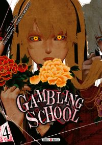 Gambling school T4, manga chez Soleil de Kawamoto, Naomura