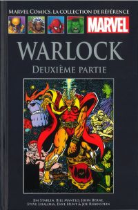 Marvel Comics, la collection de référence T32 : Warlock - Seconde partie (0), comics chez Hachette de Mantlo, Starlin, Byrne