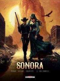 Sonora T2 : Lola Montez (0), bd chez Delcourt de Pécau, Dellac, Smulkowski, Siner