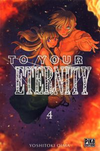 To your eternity T4, manga chez Pika de Oima