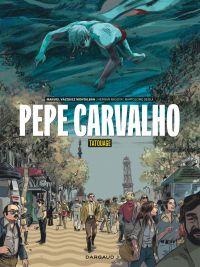 Pepe Carvalho T1, bd chez Dargaud de Migoya, Segui