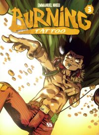 Burning Tattoo T3, manga chez Ankama de Nhieu