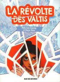 La Révolte des Valtis, comics chez Rue de Sèvres de Shinn, Ostertag