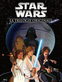 Star Wars - La trilogie originale, comics chez Delcourt de Ferrari, Turotti, Piana, Chimisso, Kawaï Creative Studios