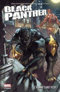Black Panther - L'homme sans peur, comics chez Panini Comics de Liss, Palo, Francavilla, Beaulieu, Bianchi