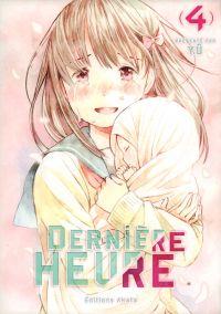 Dernière heure T4, manga chez Akata de Yû