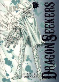 Dragon Seekers T5, manga chez Komikku éditions de Yonehara
