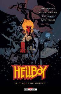 Hellboy T16 : Le cirque de minuit (0), comics chez Delcourt de Mignola, Fegredo, Gianni, Stewart
