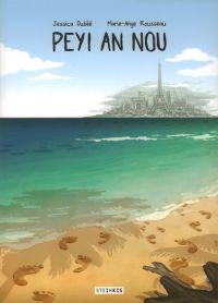 Peyi an nou, bd chez Steinkis de Oublié, Rousseau