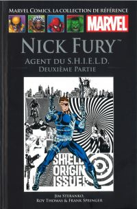 Marvel Comics, la collection de référence – Classic, T7 : Nick Fury Agent du S.H.I.E.L.D. - Deuxième partie (0), comics chez Hachette de Steranko, Thomas, Springer