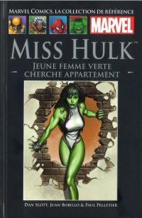 Marvel Comics, la collection de référence T62 : Miss Hulk - Jeune femme verte chercher appartement (0), comics chez Hachette de Slott, Bobillo, Pelletier, Chuckry, Avalon studios, Granov