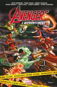 Avengers - L'affrontement T1, comics chez Panini Comics de Waid, Spencer, Duggan, Kubert, Bagley, Saiz, Stegman, Yackey, Almara, Isanove, Fajardo Jr, Oback, Delgado, Mounts, Ross