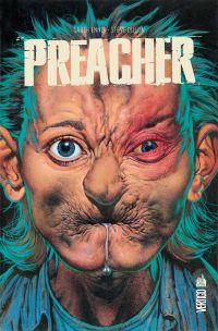 Preacher T6, comics chez Urban Comics de Ennis, Dillon, McCrea, Rambo, Mulvihill, Fabry
