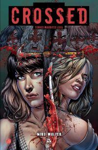 Crossed - Terres maudites T12 : Les diaboliques (0), comics chez Panini Comics de Wolfer, Digikore studio, Zanier