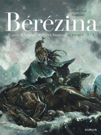 Bérézina T3 : La neige (0), bd chez Dupuis de Richaud, Gil, de Cock
